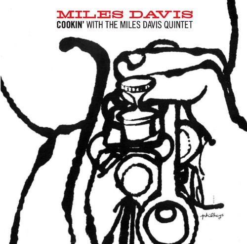Cookin with the Miles Davis Quintet [Import]