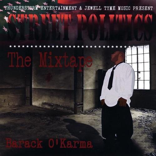 Barack O'Karma Street Politics