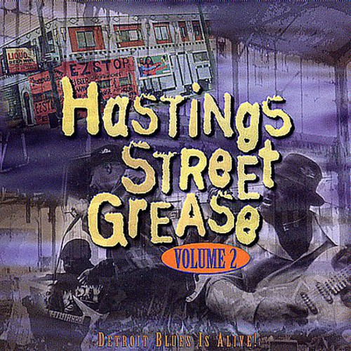 Hastings Street Grease, Vol. 2: Detroit Blues Is Alive