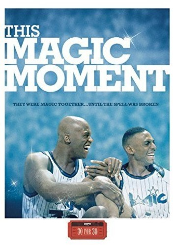 ESPN FILMS 30 for 30: This Magic Moment