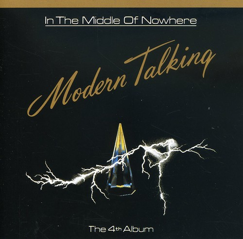 Modern Talking - In The Middle Of Nowhere [Import]