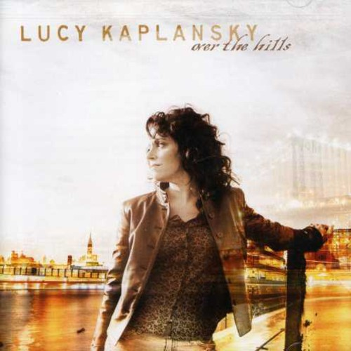 Lucy Kaplansky - Over The Hills