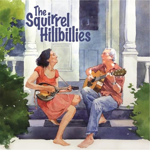 The Squirrel Hillbillies - Squirrel Hillbillies