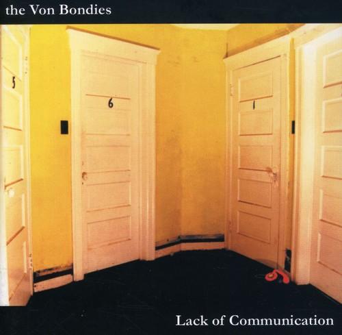 Von Bondies - Lack of Communication