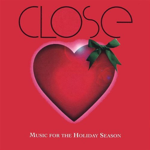 Close: Music for the Holiday Season