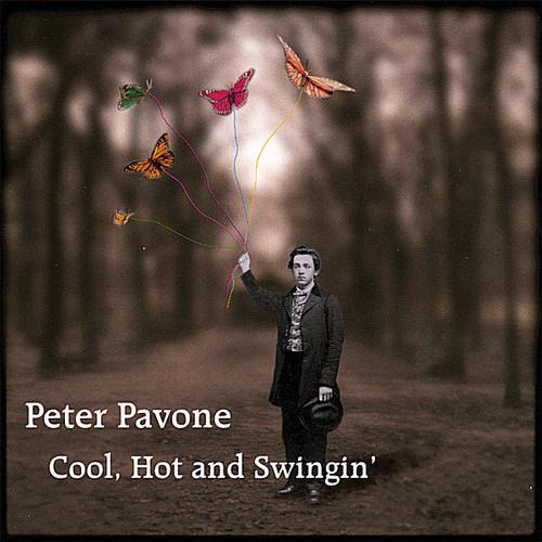 Pavone, Peter : Cool Hot & Swingin
