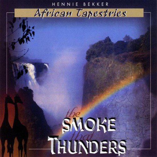 African Tapestries - the Smoke That Thunders