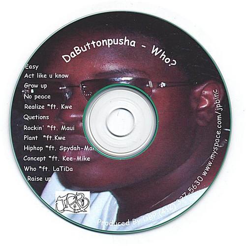 Dabuttonpusha-Who?