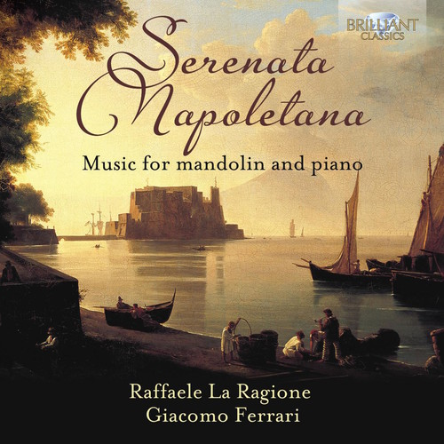 Serenata Napoletana Music for Mandolin & Piano