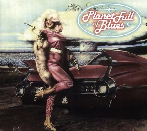 Planet Full of Blues