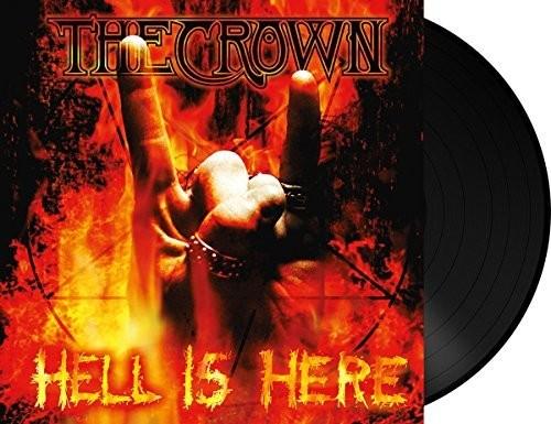 Crown - Hell Is Here (Uk)