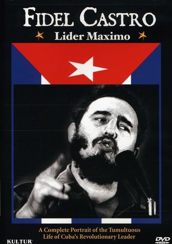Fidel Castro: Lider Maximo