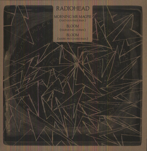 Radiohead - Morning Mr Magpipe / Bloom (X2) [Limited Edition] (Rmxs)
