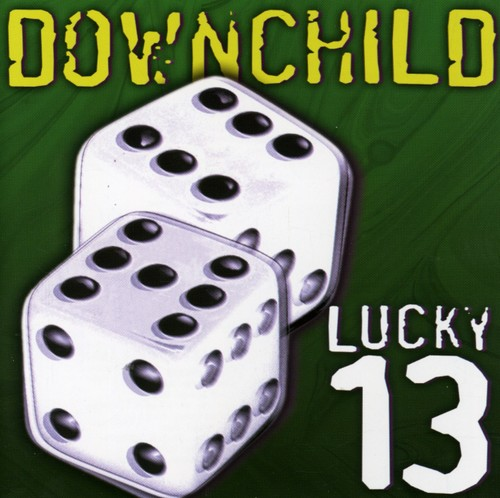 Downchild - Lucky 13 (Re-Issue)