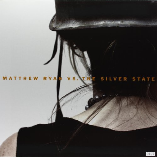 Matthew Ryan Vs the Silver State [Import]