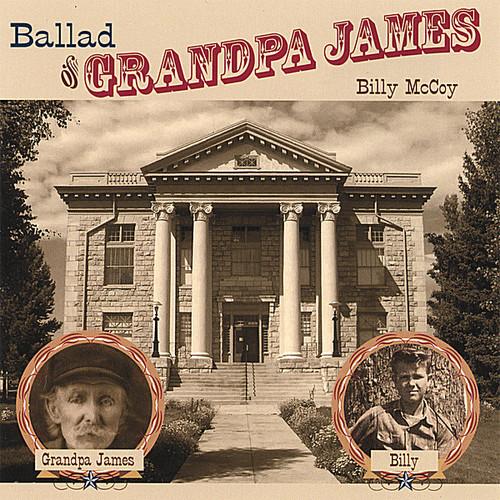 Ballad of Grandpa James
