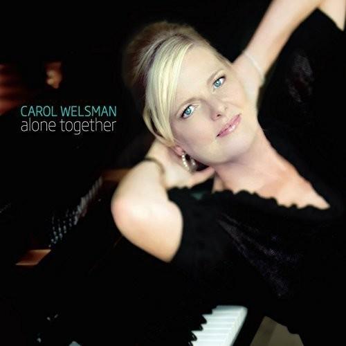 Carol Welsman - Alone Together