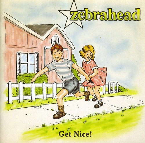 Zebrahead - Get Nice