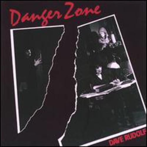Dave Rudolf - Danger Zone