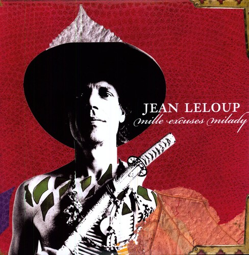 Jean Leloup - Mille Excuses Milady