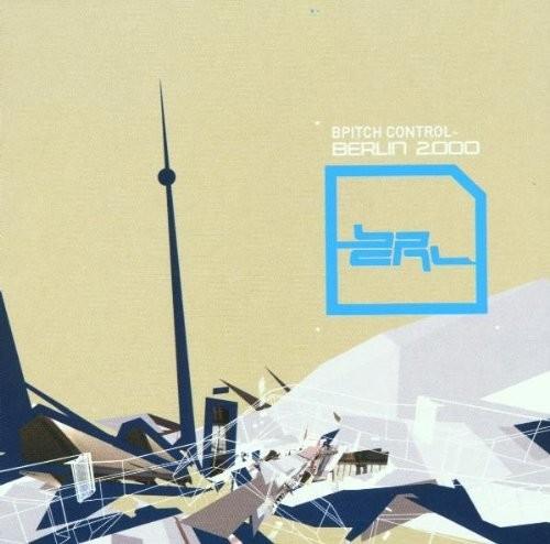 Bpitch Control: Berlin 2000 /  Various