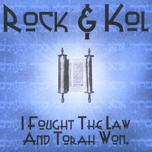 I Fought the Law and Torah Won