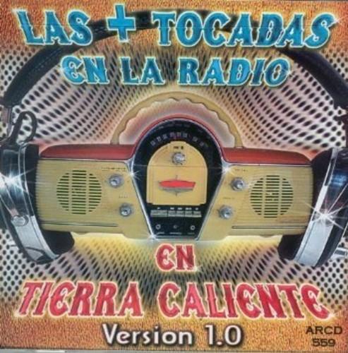 Los + Tocadas En La Radio En Tierra Caliente