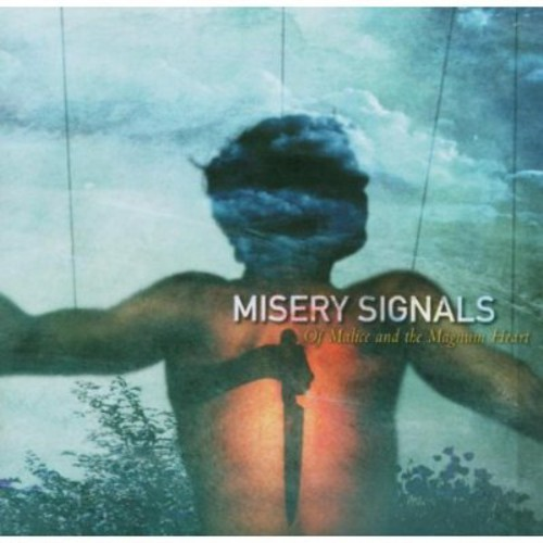 Misery Signals - Of Malice & The Magnum Heart