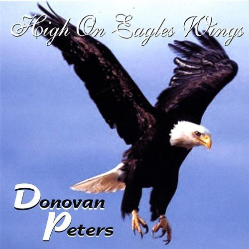 High on Eagles Wings
