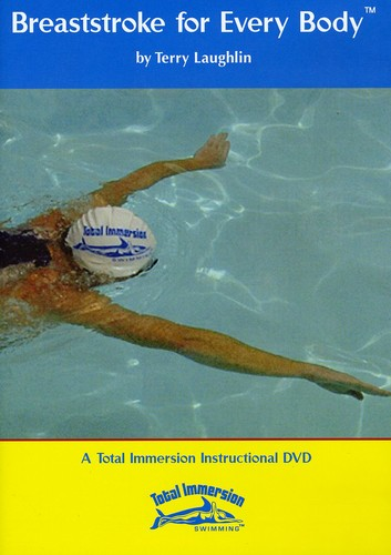 Breaststroke for Every Body by Total Immersion