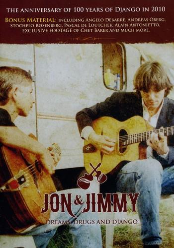 Jon and Jimmy: Dreams Drugs and Django