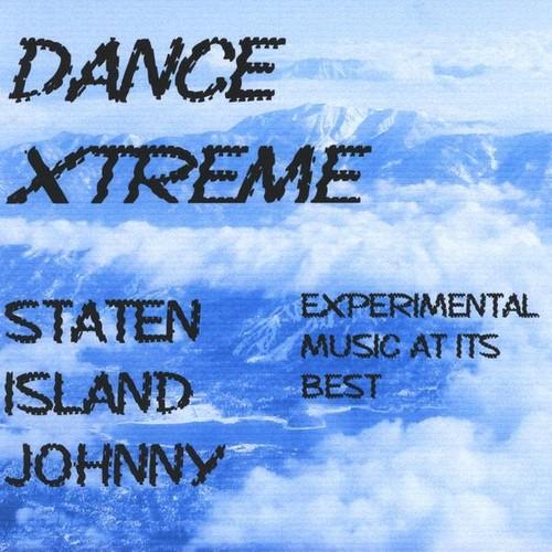 Staten Island Johnny : Dance Xtreme