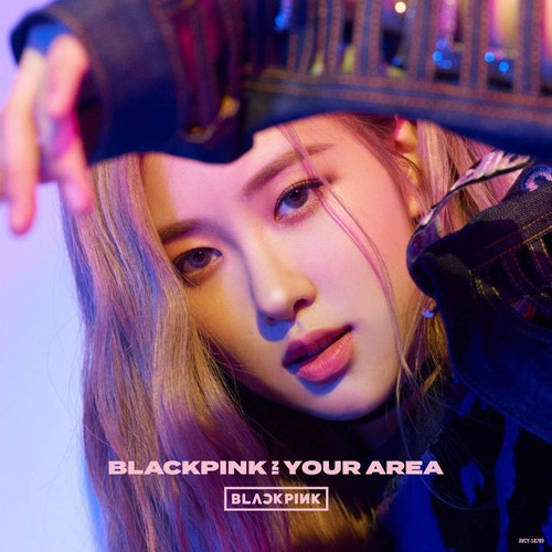 Blackpink In Your Area: Rose Version [Import]