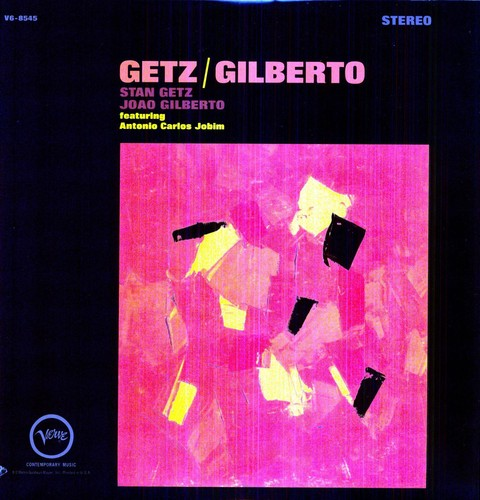 Getz/ Gilberto