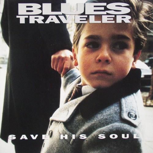 Blues Traveler - Save His Soul [Vinyl]