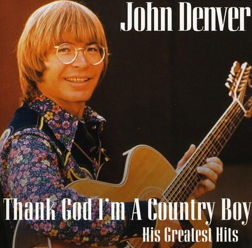 John Denver-Thank God I'm a Country Boy: Best of