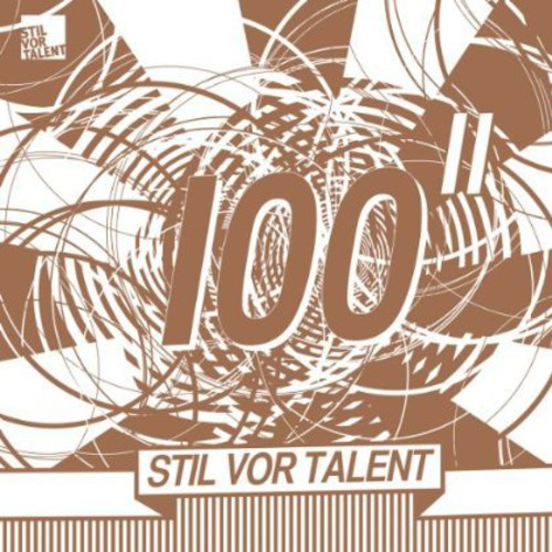 Oliver Koletzki Presents Stil vor Talent 100 Part 2