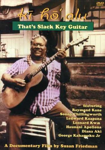 Ki Ho'alu: That's Slack Key Guitar