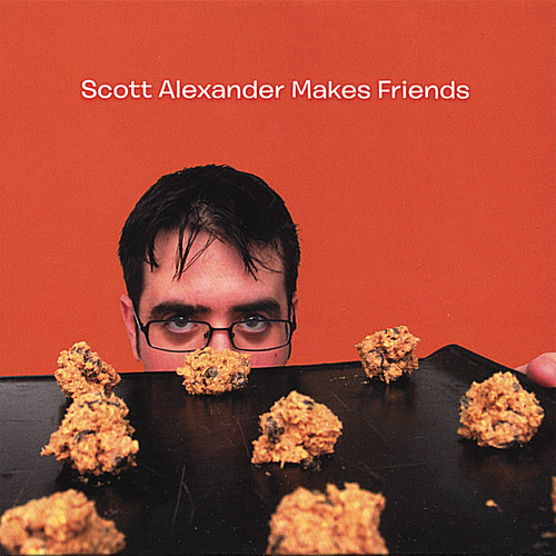 Scott Alexander - Scott Alexander Makes Friends