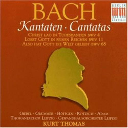 Cantatas BWV 4 11 68