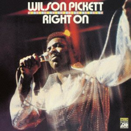 Wilson Pickett - Right On (Jpn) [Remastered]