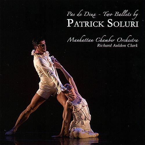Pas de Deux - Two Ballets By Patrick Soluri