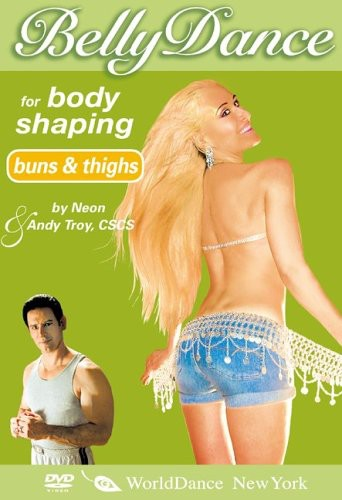 Bellydance for Body Shaping: Buns and Thighs