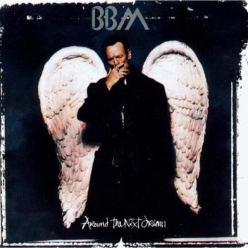 Bbm - Around The Next Dream [Import]