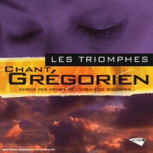 Les Triomphes: Chant Gregorien