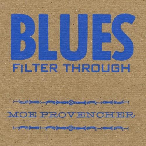 Blues Filter Through