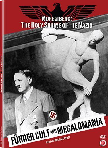 Fuhrer Cult & Megalomania