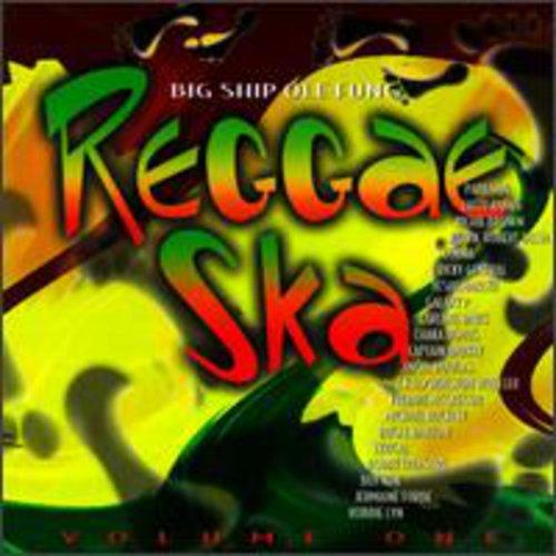 Reggae Ska 1: Big Ship Ole Fung /  Various