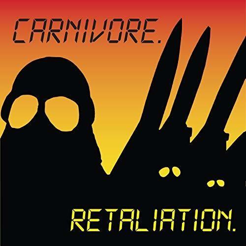 Carnivore - Retaliation [Import]