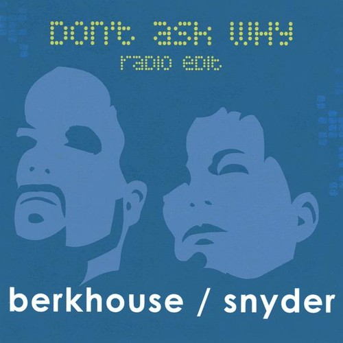 Don't Ask Why (When I Dream) Radio Edit